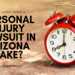 How long does a personal injury lawsuit in Arizona take?